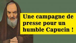 Jalousie - La campagne de presse de l'été 1919 contre le Padre Pio : notre Capucin est présenté comme un malade mental voire un faussaire...